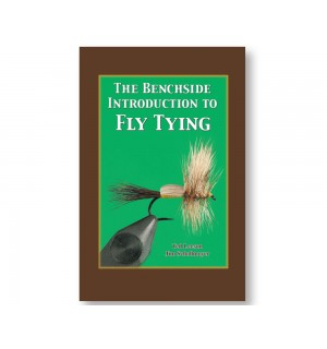 The Benchside Introduction to Fly Tying - Ted Leeson, Jim Schollmeyer