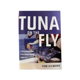 Tuna on the Fly - Tom Gilmore