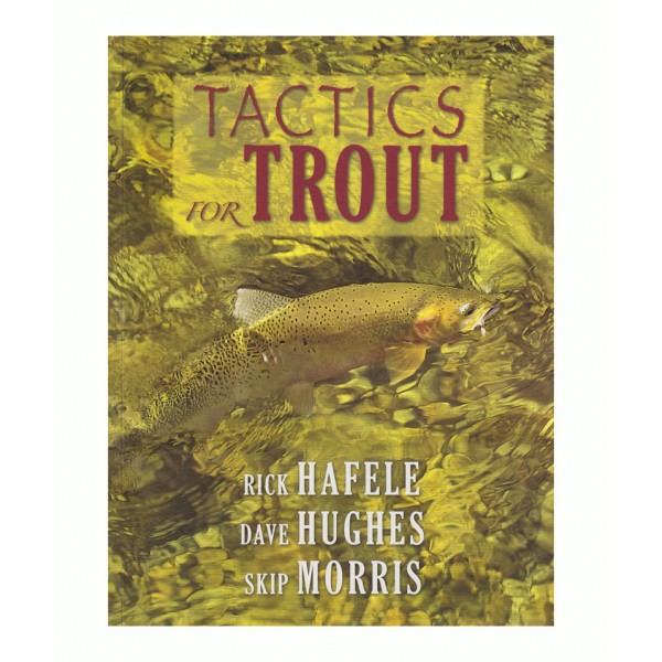 Tactics for Trout - Hafele, Hughes, Morris